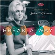 Click here for more info about 'Jackie DeShannon - Break-A-Way: The Songs Of Jackie DeShannon 1961 - 1967'