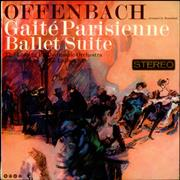 Click here for more info about 'Jacques Offenbach - Gaite Parisienne Ballet Suite'