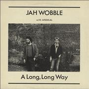 Click here for more info about 'Jah Wobble - A Long Long Way'