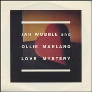 Click here for more info about 'Jah Wobble - Love Mystery'