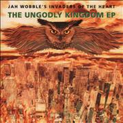 Click here for more info about 'Jah Wobble - The Ungodly Kingdom EP'