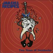 Click here for more info about 'Jailcell Recipes - Two Year Of Toothache'