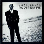Click here for more info about 'Jake Jacas - You Can't Turn Back'