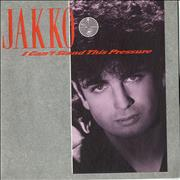 Click here for more info about 'Jakko - I Can't Stand This Pressure'
