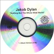 Click here for more info about 'Jakob Dylan - Nothing But The Whole Wide World'
