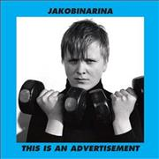 Click here for more info about 'Jakobinarina - This Is An Advertisement'