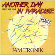 Click here for more info about 'Jam Tronik - Another Day In Paradise - Dance Version'