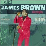 Click here for more info about 'James Brown - The Singles Vol. 7 1970-1972'