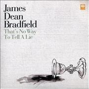 Click here for more info about 'James Dean Bradfield - That's No Way To Tell A Lie'