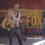 James Fox Hold Onto Our Love UK CD single