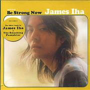 Click here for more info about 'James Iha - Be Strong Now'