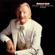 Click here for more info about 'James Last - Leave The Best To Last'
