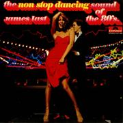 Click here for more info about 'James Last - The Non Stop Dancing Sound Of The 80s'