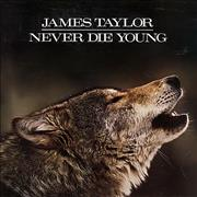 Click here for more info about 'James Taylor - Never Die Young'