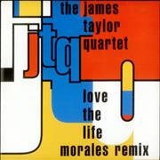 Click here for more info about 'James Taylor Quartet - Love The Life'