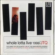 Click here for more info about 'James Taylor Quartet - Whole Lotta Live 1998'