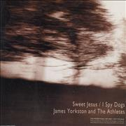 Click here for more info about 'James Yorkston and The Athletes - Sweet Jesus / I Spy Dogs'
