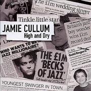 Click here for more info about 'Jamie Cullum - High And Dry'