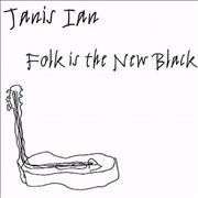 Click here for more info about 'Janis Ian - Folk Is The New Black'