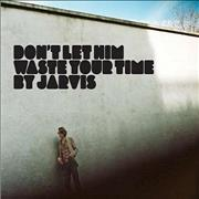 Click here for more info about 'Jarvis Cocker - Don't Let Him Waste Your Time'