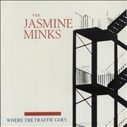 Click here for more info about 'Jasmine Minks - Where The Traffic Goes'