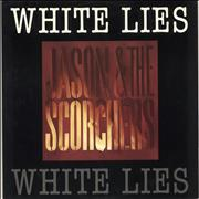 Click here for more info about 'Jason & The Scorchers - White Lies'