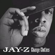 Click here for more info about 'Jay-Z - Change Clothes'