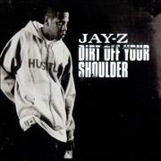 Click here for more info about 'Jay-Z - Dirt Off Your Shoulder'