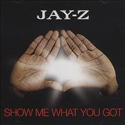 Click here for more info about 'Jay-Z - Show Me What You Got'