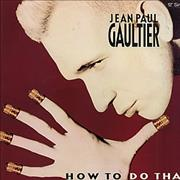 Click here for more info about 'Jean Paul Gaultier - How To Do That - Gold Stamped Promo'