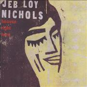 Click here for more info about 'Jeb Loy Nichols - Heaven Right Here'