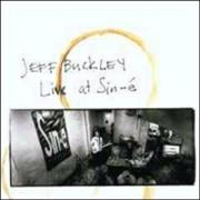 Click here for more info about 'Jeff Buckley - Live At Sin-E'