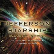 Click here for more info about 'Jefferson Starship - Acoustic Warrior: Live At The IMAC, Huntingdon, NY'