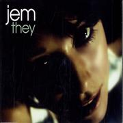 Click here for more info about 'Jem - They'