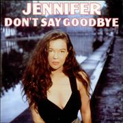 Click here for more info about 'Jennifer - Don't Say Goodbye'