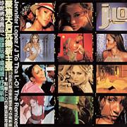 Click here for more info about 'Jennifer Lopez - J To Tha Lo! The Remixes'