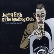 Click here for more info about 'Jerry Fish & The Mudbug Club - Be Yourself'
