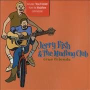 Click here for more info about 'Jerry Fish & The Mudbug Club - True Friends'