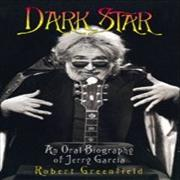 Click here for more info about 'Jerry Garcia - Dark Star: An Oral Biography Of Jerry Garcia'