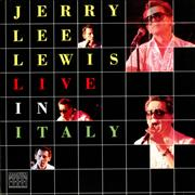 Click here for more info about 'Jerry Lee Lewis - Live In Italy'