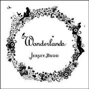 Click here for more info about 'Jersey Budd - Wonderlands'