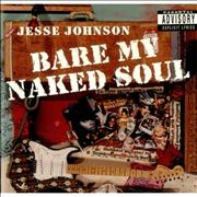 Jesse Johnson Bare My Naked Soul USA CD album