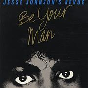 "Jesse Johnson Be Your Man UK 7"" vinyl"