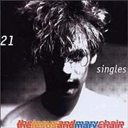 Click here for more info about 'The Jesus & Mary Chain - 21 - twenty one'
