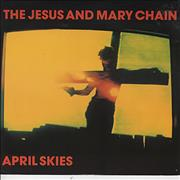 Click here for more info about 'The Jesus & Mary Chain - April Skies (Long Version)'