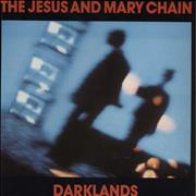 Click here for more info about 'The Jesus & Mary Chain - Darklands'