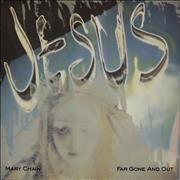 Click here for more info about 'The Jesus & Mary Chain - Far Gone And Out'