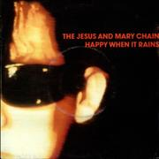 Click here for more info about 'The Jesus & Mary Chain - Happy When It Rains'