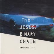 Click here for more info about 'The Jesus & Mary Chain - Sometimes Always'