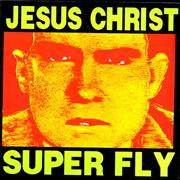 Click here for more info about 'Jesus Christ Super Fly - Big Shit'